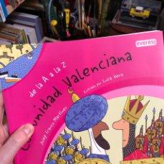 Libri: LA COMUNIDAD VALENCIANA DE LA A LA Z LIBRO ILUSTRADO. Lote 261129815