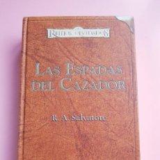 Libri: LIBRO-REINOS OLVIDADOS-LAS ESPADAS DEL CAZADOR-R.A.SALVATORE-TIMUNMÁS-EDICIÓN PARA COLECCIONISTAS.. Lote 262239860