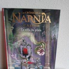 Libros: LAS CRONICAS DE NARNIA LA SILLA DE PLATA C S LEWIS. Lote 262428540