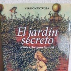 Libros: EL JARDIN SECRETO FRANCES HODGSON BURNETT. Lote 262428720