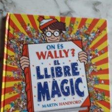 Libros: ON ES WILLY? EL LLIBRE MAGIC. Lote 262453265