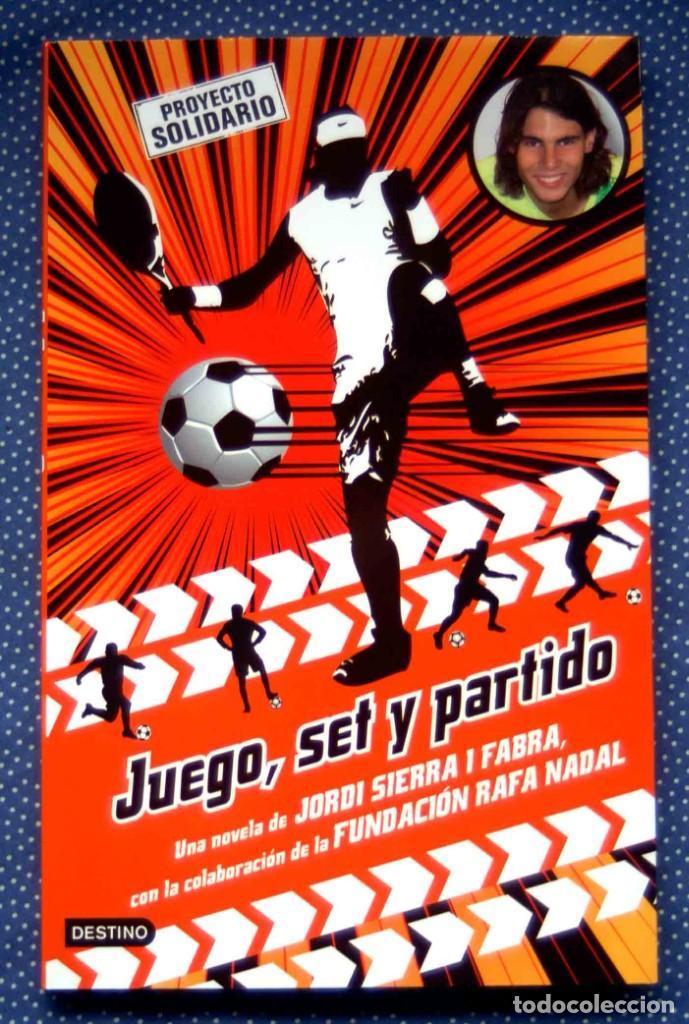 JUEGO, SET Y PARTIDO-SIERRA I FABRA, JORDI. ED. DESTINO - NUEVO, A ESTRENAR (Libros Nuevos - Literatura Infantil y Juvenil - Literatura Juvenil)