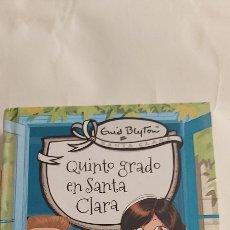 Libros: QUINTO GRADO EN SANTA CLARA. ENID BLYTON. RBA MOLINO. Lote 262894335