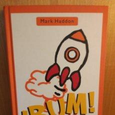 Libros: ¡BUM!. MARK HADDON. SALAMANDRA. Lote 263029415