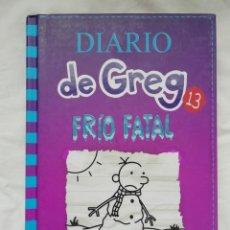 Libros: DIARIO DE GREG 13 - FRIO FATAL - JEFF KINNEY - NUEVO. Lote 264570264