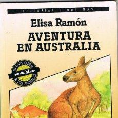 Libros: AVENTURA EN AUSTRALIA - ELISA RAMON. Lote 266318858