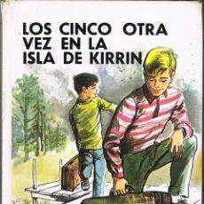 Libros: LOS CINCO OTRA VEZ EN LA ISLA DE KIRRIN - GRID BLITON. Lote 266589213