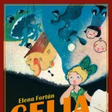 Libros: CELIA, NOVELISTA . ELENA FORTÚN.-NUEVO. Lote 266953414