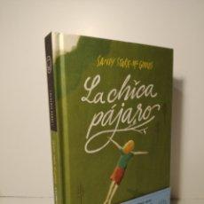 Libros: LA CHICA PAJARO. SANDY STARK MC GINNS PRIMERA EDICION. Lote 268159069