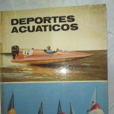 Libros: DEPORTES ACUÁTICOS-- PLAZA JANES--1974-- EN MUY BUEN ESTADO DE CONSERVACIÓN--. Lote 268901264