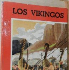 Libros: LOS VIKINGOS, LIBRO JUVENIL ILUSTRADO. Lote 269173298