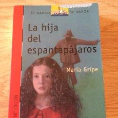 """Libros: """"LA HIJA DEL ESPANTAPÁJAROS """". Lote 269480953"""
