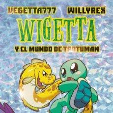 Libros: UNIVERSO WIGETTA Y EL MUNDO DE TROTUMAN CON PORTADA HOLOGRAFICA COLECCION 4 YOU ESTADO NUEVO. Lote 269767463