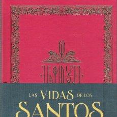 Libros: LAS VIDAS DE LOS SANTOS. Lote 269811853
