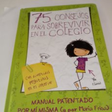 Libros: 75 CONSEJOS PARA SOBREVIVIR EN EL COLEGIO DE MARIA FRISA.. Lote 269840638