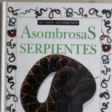 Libros: SERPIENTES. Lote 270400613