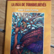 Libros: LA ISLA DE TODODELREVES JOSE LUIS FERRIS. Lote 270591863