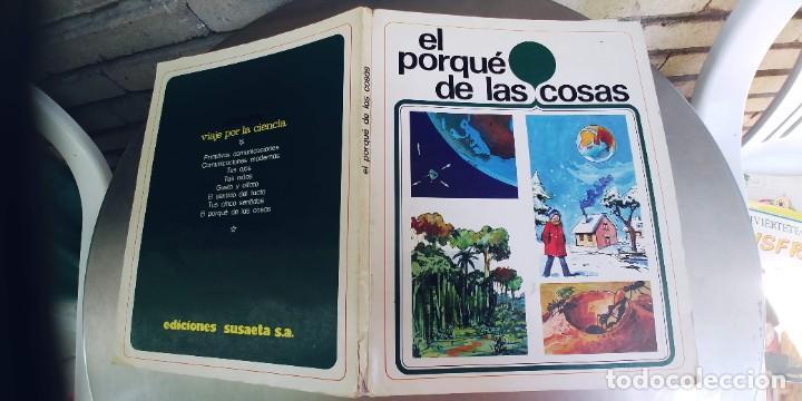 EL PORQUÉ DE LAS COSAS ,COLECCION VIAJE POR LA CIENCIA,SUSAETA,TAPA FINA,AÑO 1975 (Libros Nuevos - Literatura Infantil y Juvenil - Literatura Juvenil)