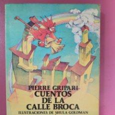 Libros: CUENTOS DE LA CALLE BROCA PIERRE GRIPARI. Lote 276405048