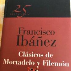 Libros: 25 ANIVERSARIO FRANCISCO IBAÑEZ, CLASICOS DE MORTADELO Y FILEMON. Lote 276630178