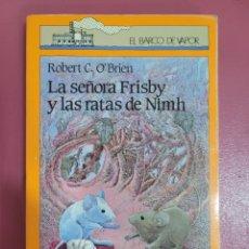 Libros: LA SEÑORA FRISBY Y LAD RATAS DE NIMH ROBERT C.O'BRIEN. Lote 277200978