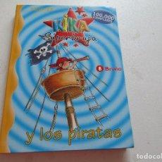Libros: KIKA SUPER BRUJA Y LOS PIRATAS, KNISTER, BRUÑO, 2002. Lote 278488148