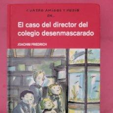 Libros: EL CASO DEL DIRECTOR DEL COLEGIO DESENMASCARADO JOACHIM FRIEDRICH. Lote 278795433