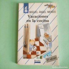 Libros: VACACIONES EN LA COCINA . MIGUEL ANGEL MENDO . BRUÑO . NUEVO SIN USO. Lote 279430913