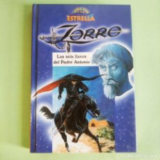 Libros: EL ZORRO LAS SEIS LLAVES DEL PADRE ANTONIO . CON ILUSTRACIONES . HEMMA . NUEVO SIN USO. Lote 279433333