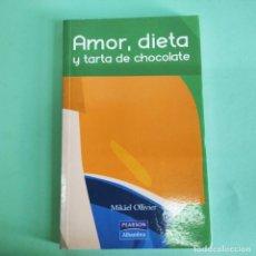 Libros: AMOR DIETA Y TARTA DE CHOCOLATE . PEARSON . . NUEVO SIN USO. Lote 279435798