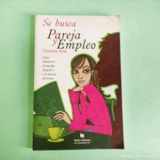 Libros: SEBUSCA PAREJA Y EMPLEO . TEXTO EDITORES . NUEVO SIN USO. Lote 279436353