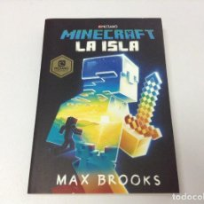 Libros: MINECRAFT LA ISLA . MAX BROOKS . MONTENA. Lote 279446758