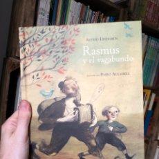 Livros: RASMUS Y EL VAGABUNDO - PABLO AULADELL Y ASTRID LINDGREN - CUENTO DE 1956 - 1ª ED 2011 - KALANDRAKA. Lote 279577303