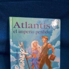 Libros: ATLANTIS, EL IMPERIO PERDIDO. CLÁSICOS DISNEY, EDICIONES GAVIOTA. Lote 282174513