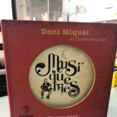 Libri: DANI MIQUEL - EL CANTACANÇONS - MUSIQUERIES - ANDANA EDITORIAL. Lote 282930148