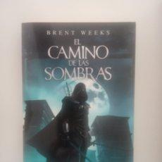 Libros: EL CAMINO DE LAS SOMBRAS. BRENT WEEKS. Lote 283846103