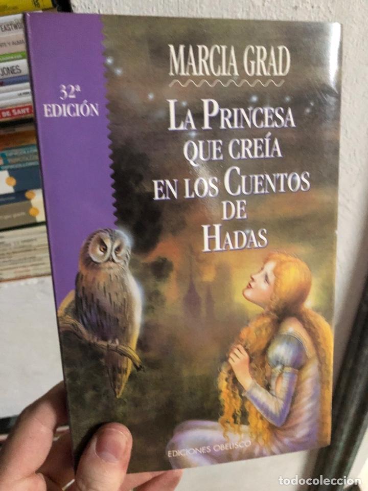 LA PRINCESA QUE CREÍA EN LOS CUENTOS DE HADAS - MARCIA GRAD (Libros Nuevos - Literatura Infantil y Juvenil - Literatura Juvenil)