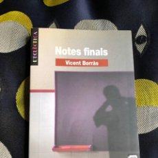 Libros: NOTES FINALS - VICENT BORRÀS - BROMERA. Lote 286840613