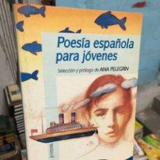 Libros: POESIA ESPAÑOLA PARA JÓVENES - ALFAGUARA. Lote 286847383