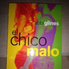 Libros: EL CHICO MALO. ABBI GLINES. Lote 287386873