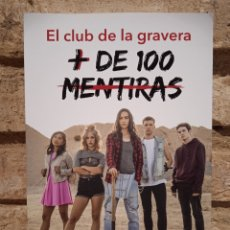 Libros: EL CLUB DE LA GRAVERA + DE 100 MENTIRAS. ANTONIO J. CUEVAS.. Lote 287388733