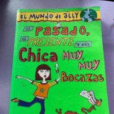 Libros: EL PASADO, EL PRESENTE Y UNA CHICA MUY BOCAZAS. Lote 287931233