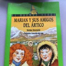 Libros: MARIÁN Y SUS AMIGOS DEL ARTICO. Lote 287931448