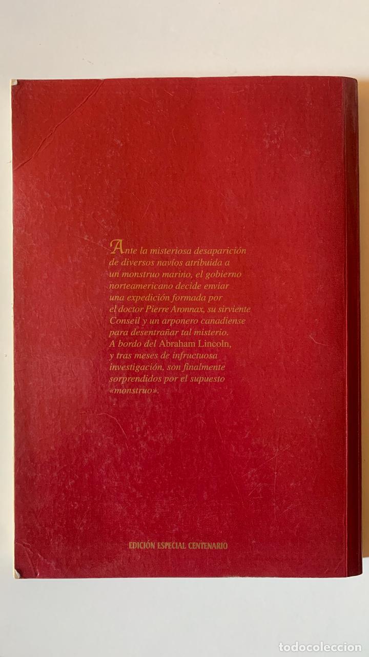 Libros: VEINTE MIL LEGUAS DE VIAJE SUBMARINO I. JULIO VERNE.- EDICION ESPECIAL CENTENARIO - Foto 3 - 288571813