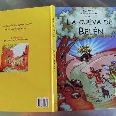 Libros: LA CUEVA DE BELEN / JAIRE 1999 PILAMM,TAPA DURA,32 PAGINAS. Lote 289891383