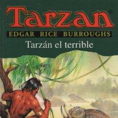 Libros: TARZÁN EL TERRIBLE. EDGAR RICE BURROUGHS. EDHASA. 1ª EDICIÓN. 1998.. Lote 294565438