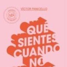 Libros: QUÉ SIENTES CUANDO NO SIENTES NADA (BOLSILLO). Lote 296855728