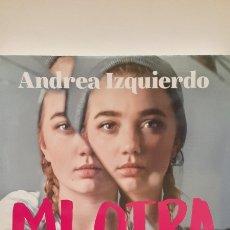 Libros: MI OTRA MITAD DE ANDREA IZQUIERDO. Lote 297120738
