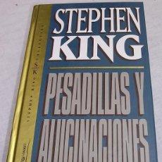 Libros: PESADILLAS Y ALUCINACIONES, POR STEPHEN KING. ED. DE ORBIS FABRI. A ESTRENAR. Lote 20971109