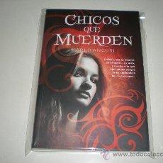 Libros: CHICOS QUE MUERDEN - MARI MANCUSI. Lote 28799105